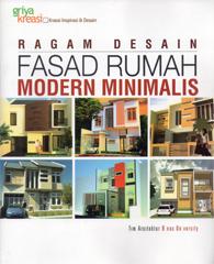 Ragam Desain Fasad Rumah Modern Minimalis